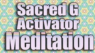 Experiments In Sacred Geometry: Sacred G Activator #meditation