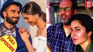 Ranveer-Deepika To Marry In Switzerland? | Katrina Shares A Pic With Aanand L Rai And More