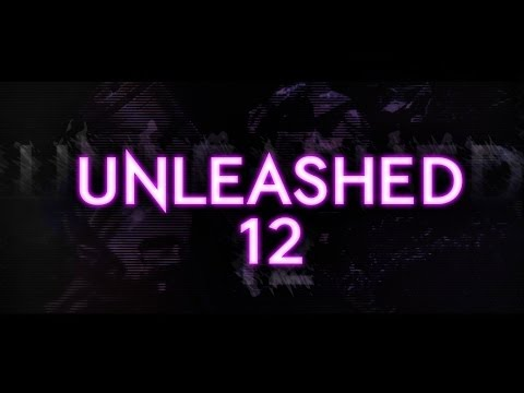 Unleashed【XII】| Edited by Kutha