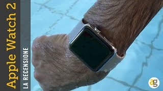 RECENSIONE Apple Watch 2