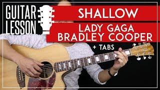Shallow Guitar Tutorial - Lady Gaga Bradley Cooper Guitar Lesson 🎸 No Capo + Fingerpicking + Cover 