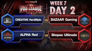 RoV Pro League Presented by TrueMove H : Week 7 Day 2