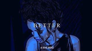 """Better"" - R&B/Hiphop Instrumental/Type beat New2018 (Prod.N-SOUL BEATZ)"