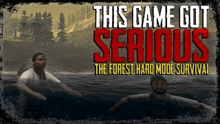 THE FOREST - This Game Got SERIOUS! - Hard Mode Survival - Episode 1