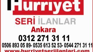 0312 271 31 11 -  Hürriyet Ankara Seri ilanlar,Sincan,Etimesgut,Eryaman,Batıkent,Keçiören,