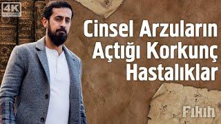 Cinsel Arzuların Açtığı Korkunç Hastalıklar - Mehmet Yıldız