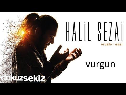 Halil Sezai Vurgun Official Audio
