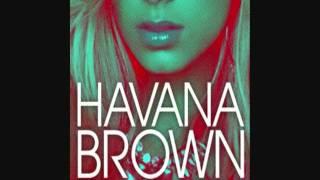 WE RUN THE NIGHT - Havana Brown