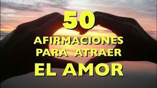 50 afirmaciones positivas para atraer el amor