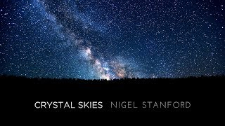 Crystal Skies 4k - Nigel Stanford