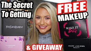The SECRET to getting FREE makeup if you're not a beauty blogger & HUGE LUXURY MAKEUP GIVEAWAY!