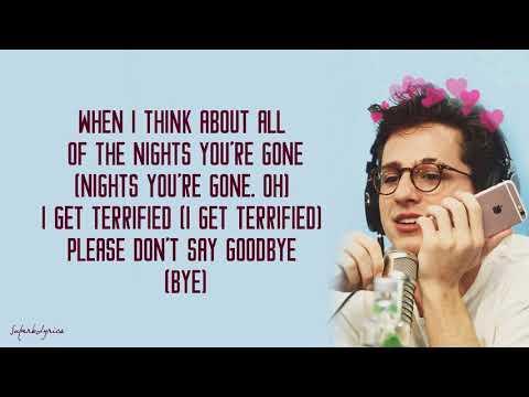Charlie Puth - If You Leave Me Now (feat. Boyz II Men) [Lyrics]