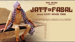 Jatt Di Fasal Punjabi Song | Gavy Singh Virk | VSG Music | Latest Punjabi Songs 2016