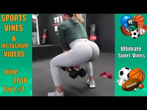The BEST Sports Vines of June 2018  (Part 2) | With Titles