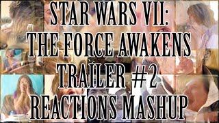 Star Wars 7: The Force Awakens - Trailer 2 (Reactions Mashup)   4M CHANNEL VIEWS BONUS