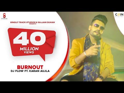Xxx Mp4 BURN OUT 4K Video DJ Flow Ft Karan Aujla Punjabi Song 2019 DITTO Music ST Studios 3gp Sex