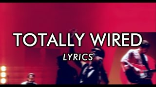 The Last Shadow Puppets - Totally Wired (lyrics)