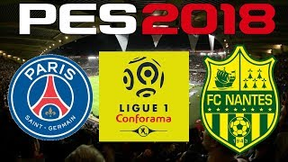 PES 2018 - 2017-18 Ligue 1 - PSG vs NANTES
