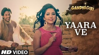 YAARA VE Video Song | Gandhigiri | Ankit Tiwari, Sunidhi Chauhan | T-Series