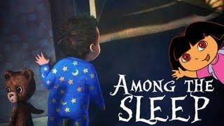 Among the Sleep - IL MIGLIOR HORROR DI SEMPRE!!