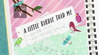 Mlp Equestria Girls a Little birdie told me part 1