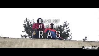 Blaskosdt Feat. Ninho & Sirsy - RAS I Daymolition