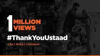 GROZ Salutes to Real Heroes   Thank You Ustaad