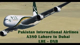Pakistan International Airlines | PIA A380 | Lahore to Dubai