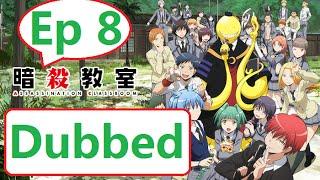 Ansatsu Kyoushitsu 2nd Season Ep 8 English Dubbed
