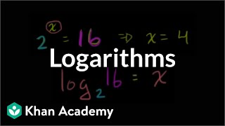Logarithms | Logarithms | Algebra II | Khan Academy