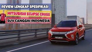 Review Mitsubishi Eclipse Cross Terbaru 2019 Indonesia - In Depth Tour Harga Spesifikasi