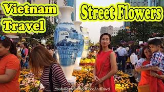 Vietnam Travel - Street Flowers Tet Holiday 2017 - Nguyen Hue Walking Street Saigon