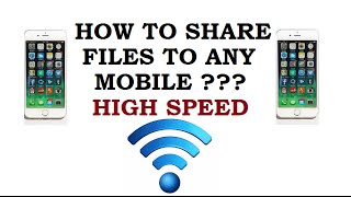 SHAREIT : HOW TO TRANSFER FILES, PHOTOS, VIDEOS AND APPS TO ANY MOBILE [HIGH SPEED]