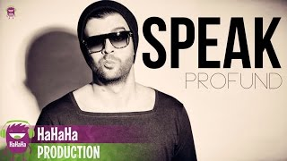 Download Speak - Profund  [Official track HQ]