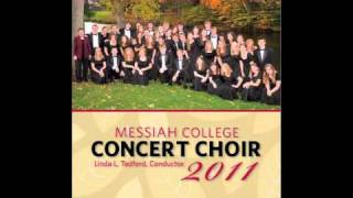 Song for the Mira - Messiah College Concert Choir