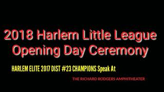 ⚾ 2018 HLL Opening Day with 14U Harlem Elite 2017 Dist 23 Champions!