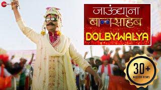 Dolby Walya - Full Video | Jaundya Na Balasaheb | Ajay-Atul | Girish Kulkarni & Saie Tamhankar