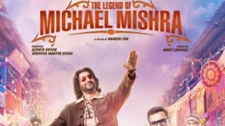 Legend Of Michael Mishra movie