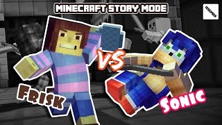 Sonic VS Undertale Frisk Fight! Minecraft Story Mode (Heroes Theme)