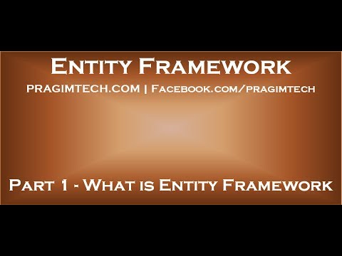 Part 1   What is Entity Framework