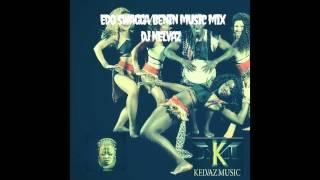 EDO SWAG BENIN MUSIC MIX