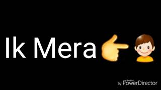 Tere Ishq Pe Tere Waqt Pe Bass Haq He Ik Mera song for whatsapp status in 30 sec