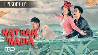 Nathan & Nadia - Episode 01