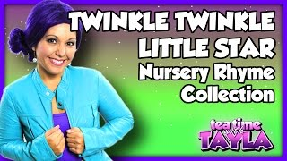 Twinkle Twinkle Little Star Nursery Rhyme Collection   Kid Songs Collection on Tea Time with Tayla