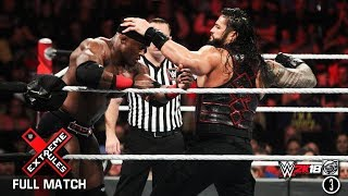 FULL MATCH - Bobby Lashley vs Roman Reigns - Extreme Rules Match: WWE Extreme Rules 2018