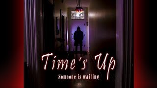 Time`s Up (horror short)