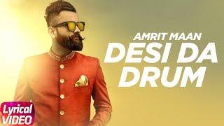 Desi Da Drum (Lyrical) | Amrit Maan | DJ Flow | Latest Punjabi Lyrical Song | Speed Records
