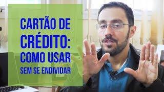CARTÃO DE CRÉDITO: COMO USAR E SE DAR BEM (SEM SE ENDIVIDAR) - TV DINHEIRAMA