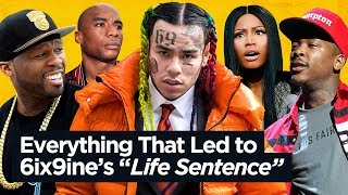 Everything That Led to 6ix9ine