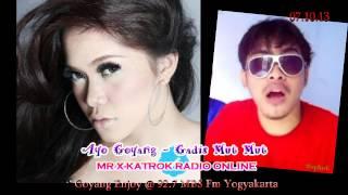 Ayo Goyang - Gadis Mut Mut 071013 Radio Komedi Online - Mr X Katrok